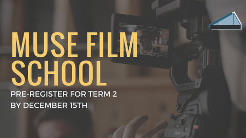 Pre-Registration for Muse Film School