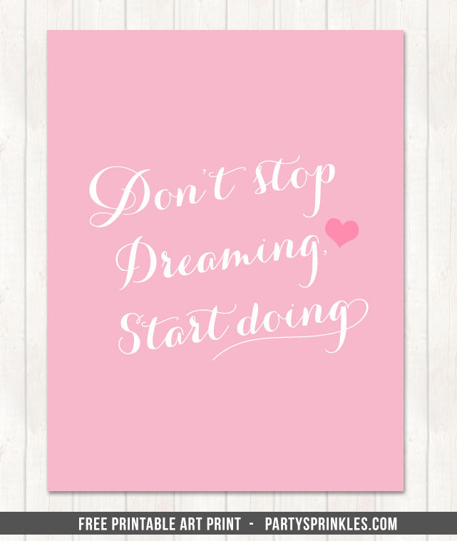 Free-Printable-Art-Print-Dont-stop-dreaming-S