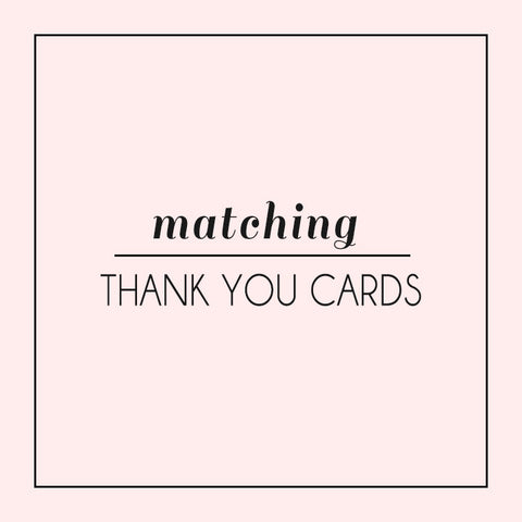 Add Matching Thank You Cards