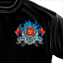 First In Last Out Firefighter T-Shirit