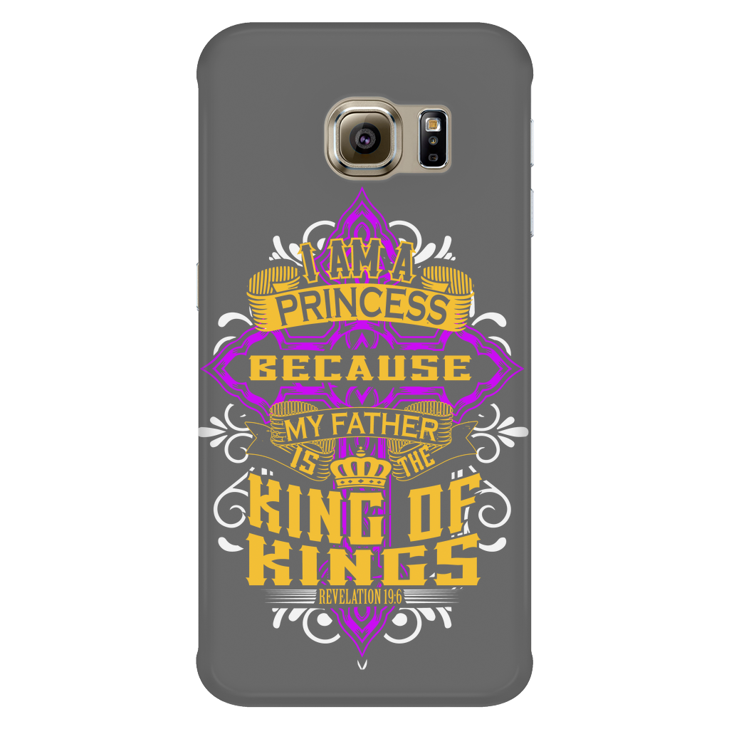 I Am a Princess Cell Phone Case - iPhone and Samsung