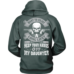 Keep Your Hands Off My Daughter