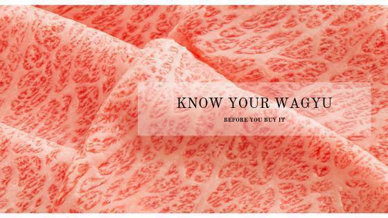 Know your Wagyu before you buy | Les Gastronomes