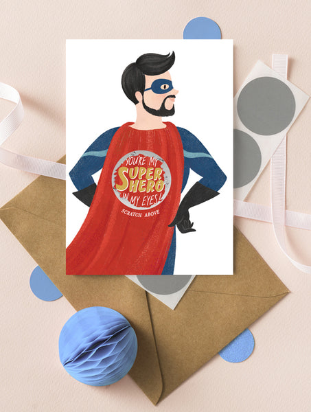 You're My Superhero In My Eyes Card