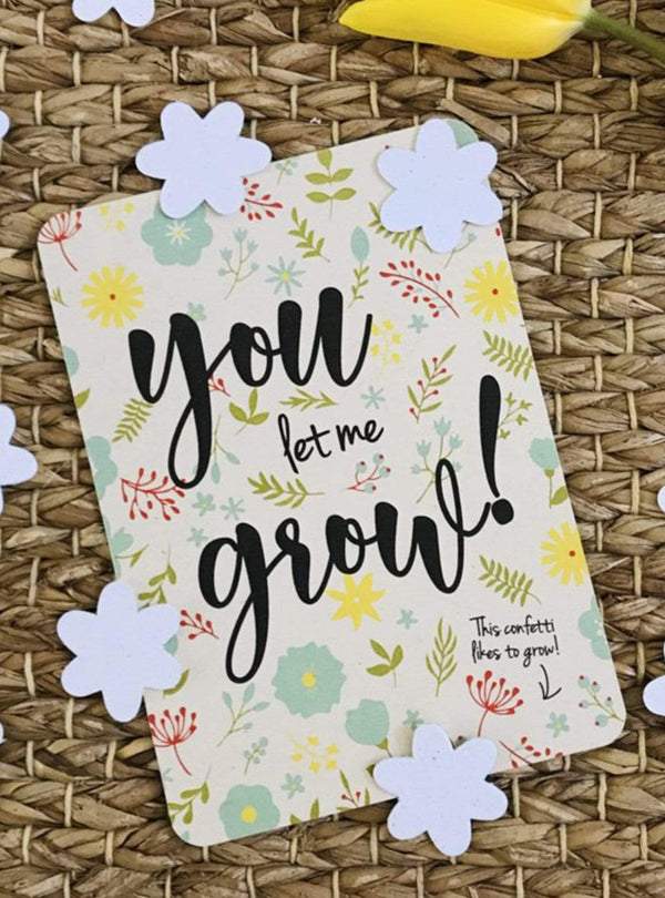 Confetti postcard - you let me grow