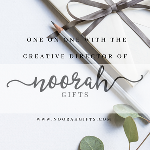 One on one with the Creative Director of Noorah Gifts
