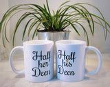 Half His and Her Deen Mug Set