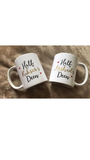 Half His and Her Deen Mug Set (With Name)