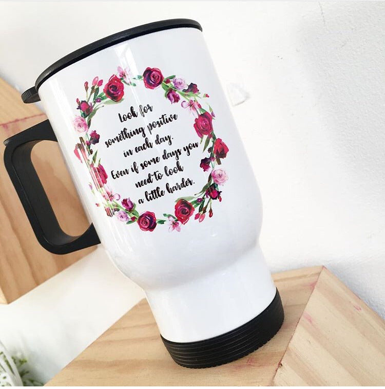 Floral Travel Mug - Quote