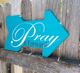 Pray it forward Sign, Handmade, Handpainted arrow sign, religious, prayer, , Church sign, Sunday School sign, Devotional, Pay it forward