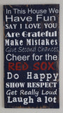 Baseball Sign, In This House We Cheer For The Red Sox, Do Happy, Show Respect, Are Grateful Sign