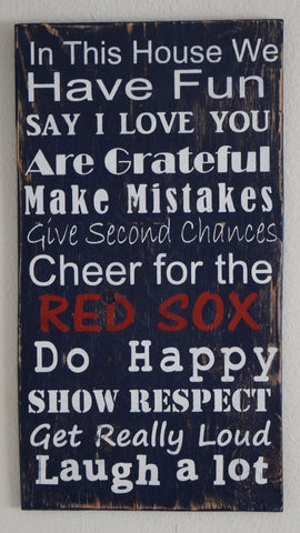 Baseball Sign, In this house we cheer for the Red Sox, Do Happy, Show Respect, Are Grateful, Team Sign, Sports Sign, MLB, NCAA, NFL, Nhl