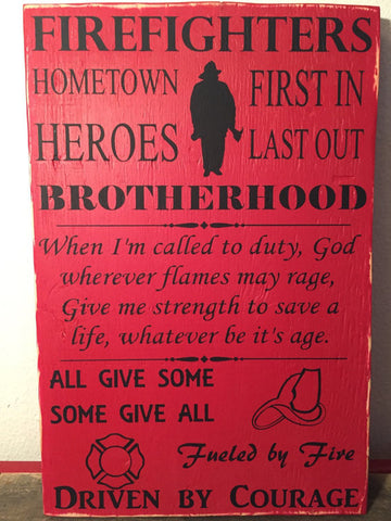 Firefighters sign, Brotherhood hero sign, Fireman sign, All give some, some give all, Rustic Firefighter sign. Fireman wall hanging,