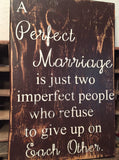 A Perfect Marriage Sign, Wooden Sign, Rustic Sign, Handmade Sign, Brown Painted Marriage Sign, Marriage, Wall Hanging Marriage Sign