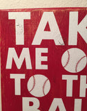 Sports Sign, Take Me Out To The Ball Game Sign, Baseball Sign, Baseball Wall Decor