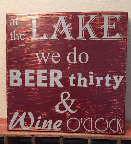 At The Lake We Do Beer Thirty And Wine O'Clock Sign, Bar Sign, Cabin Sign