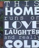 This home runs on love laughter and really cold beer, handmade, hand painted, wooden sign, beer, alcohol, pub, bar, drinking, bar sign