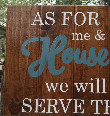 Religious Wall Sign, As For Me & My House We Will Serve The Lord Sign, Joshua 24:15