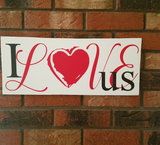 Love Sign, I Love Us Wall Sign, Love Wall Decor, Valentines Day Sign, Love Wall Art, Wedding Gift, Valentines' Wall Art, Marriage Sign