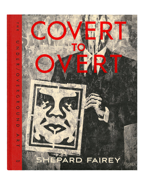 Shepard Fairey Covert to Overt book cover