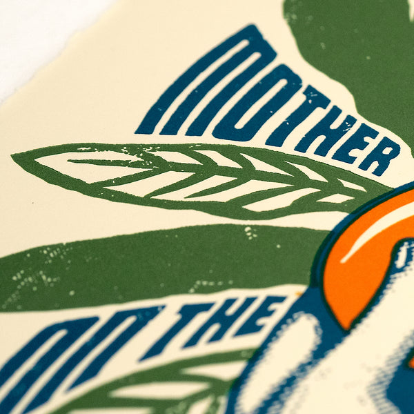 MOTHER NATURE ON THE RUN Signed & Numbered Letterpress Print