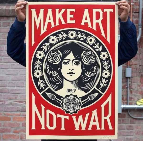 MAKE ART NOT WAR Signed Offset Lithograph