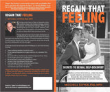 Book: Regain that Feeling: Secrets to Sexual Self-Discovery