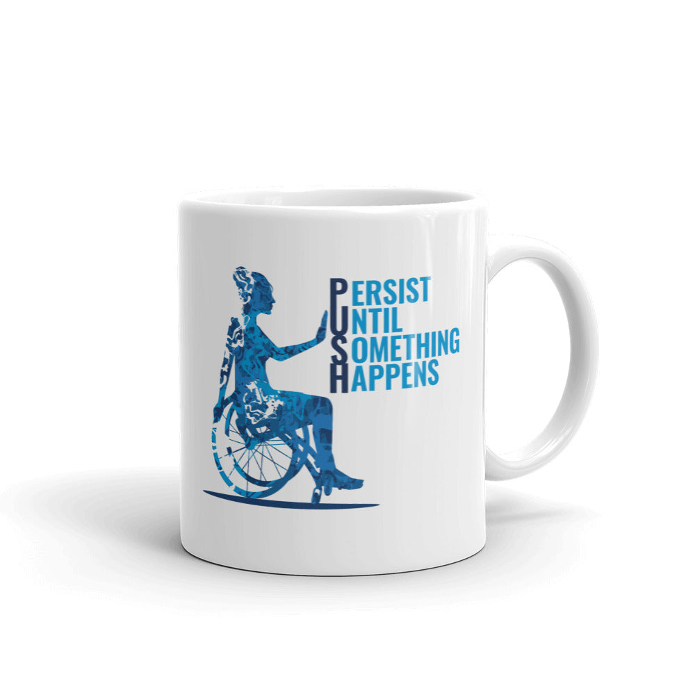 Push Until Something Happens Mug