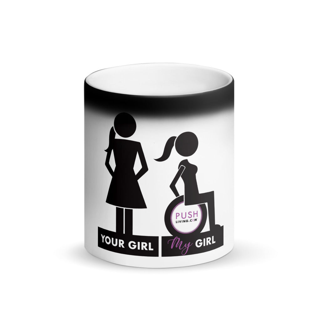 Your Girl My Girl Disability Positive Matte Black Magic Mug