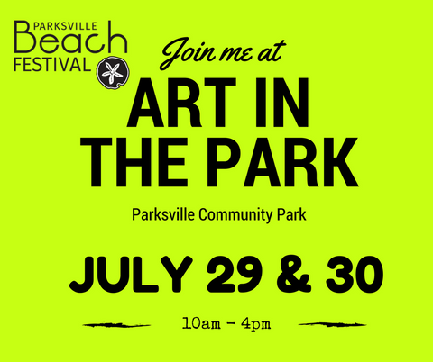 Art in the Park July 29 and 30