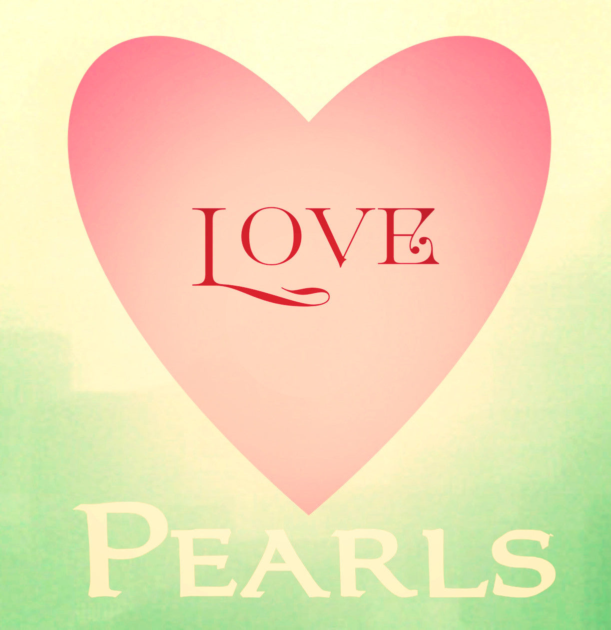 Pearls are Love!