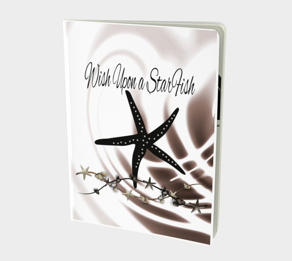 Wish Upon A Starfish Notebook Large Hand-bound   48 pages  Rich creamy white 70lb acid free paper  Scuff resistant Velvet ultra matte laminate cover  Two sizes to choose from by Roxy Hurtubise vanislegoddess.com