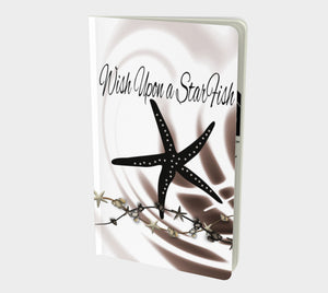 Wish Upon A Starfish Notebook Small  Hand-bound   48 pages  Rich creamy white 70lb acid free paper  Scuff resistant Velvet ultra matte laminate cover  Two sizes to choose from by Roxy Hurtubise Vanislegoddess.com