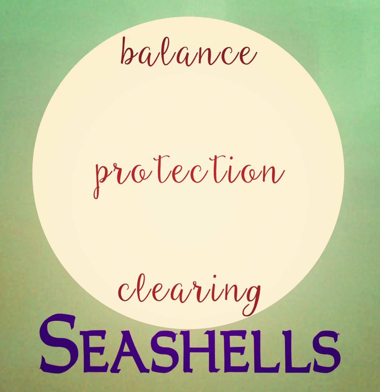 Seashells - balance, protection, clearing