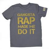 Gangsta Rap Made Me Do It