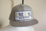 Be True. Be You. // Snap back Hat