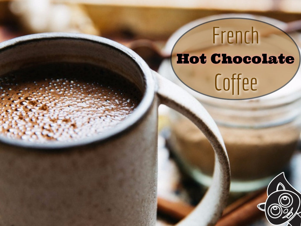 Dark Roasted Coffee Recipe: French Hot Chocolate Coffee