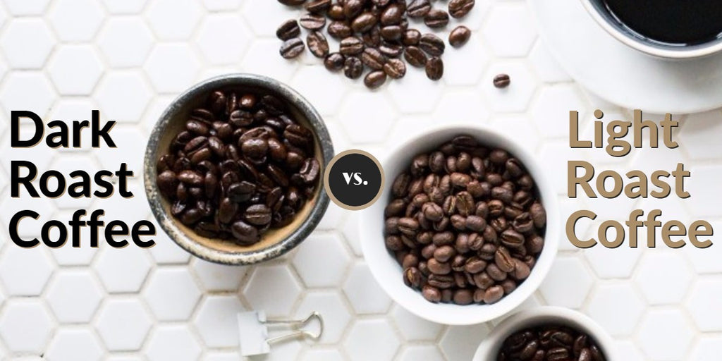 Dark Roast Coffee vs. Light Roast Coffee