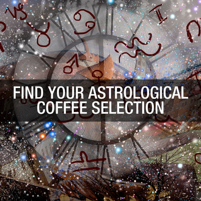 What's your coffee of choice based on your astrological sign?