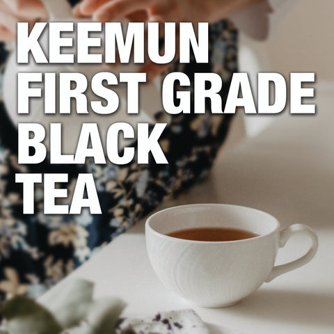 Keemun First Grade Black Tea