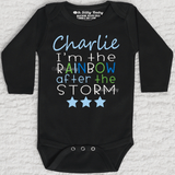 I'm The Rainbow After The Storm Boy Personalized Long Sleeve Black Onesie