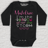 I'm The Rainbow After The Storm Girl Personalized Long Sleeve Black Onesie