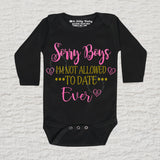 Sorry Boys I'm Not Allowed To Date Ever Glitter Long Sleeve Black Onesie
