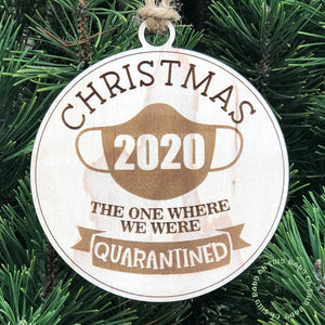 The One Where We Were Quarantined Ornament