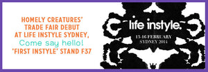 Homely Creatures at Life Instyle Sydney 2014