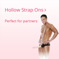 Hollow Strap Ons