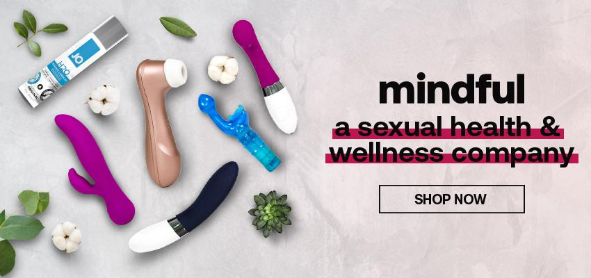 Mindful - A Sexual Health & Wellness Company - Shop Now