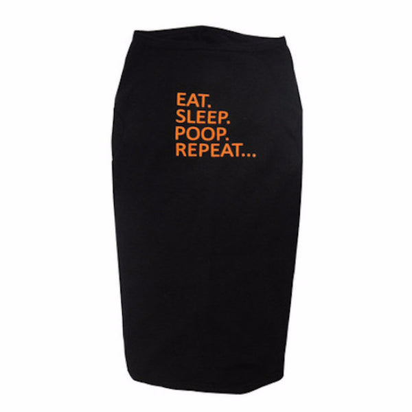 EAT, SLEEP, POOP, REPEAT... - Dog's T-shirt in Two Colors