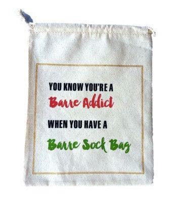 Barre Sock Bag - You Know You're a Barre Addict - Holiday - Bundle