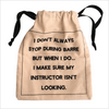 Deluxe Grip Sock Bag - I Don't Stop